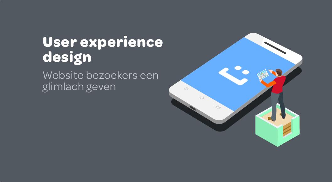 Wat is nu eigenlijk user experience design?
